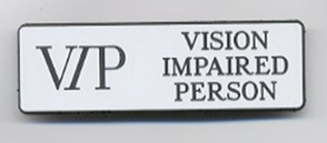 I Am Vision Impaired Badge
